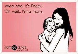 Ecards-Happy-Friday-moms